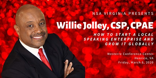 Willie Jolley: How to Start a Local Speaking Enterprise + Grow It Globally