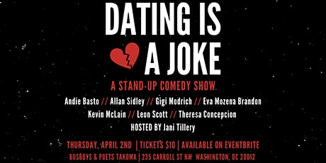 Dating Is A Joke:A  Stand-Up Comedy Show tickets