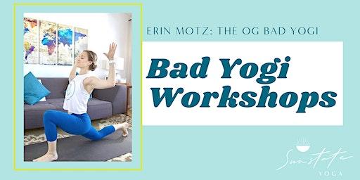 Bad Yogi Masterclass