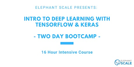 Deep Learning With TensorFlow & Keras - Bootcamp  tickets