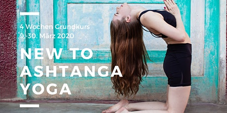 NEW TO ASHTANGA YOGA | 4 Wochen Grundkurs Tickets