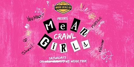 Miami 2nd Annual Mean Girls Bar Crawl - Wynwood tickets