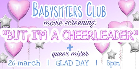 Babysitter's Club: But I'm a Cheerleader! tickets