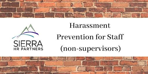 Harassment Prevention for Staff (Non-Supervisors)