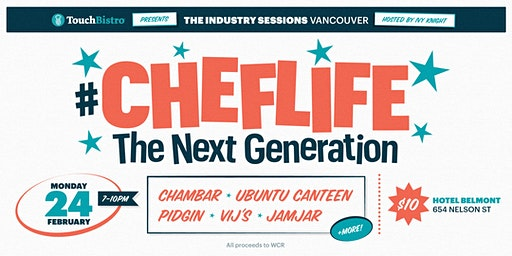 The Industry Sessions: #ChefLife: The Next Generation