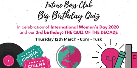 Future Boss Club Big Birthday Quiz 2020 tickets