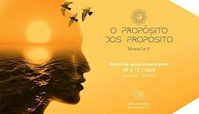 Retiro Propósito dos Propósitos - 09 a 12 de abril 2020 ingressos