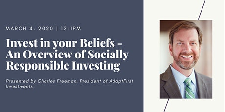 Invest in your Beliefs - An Overview of Socially Responsible Investing tickets