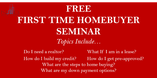 FREE FIRST-TIME HOME BUYER SEMINAR