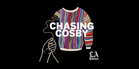 Chasing Cosby: The Downfall of America's Dad tickets