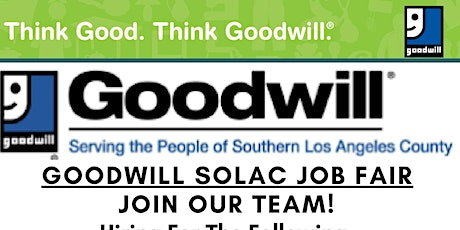 GOODWILL SOLAC IS IMMEDIATELY HIRING! tickets