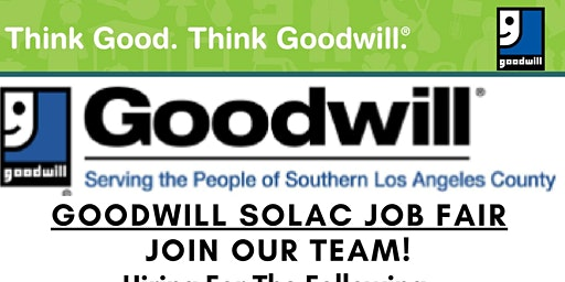 GOODWILL SOLAC IS IMMEDIATELY HIRING!