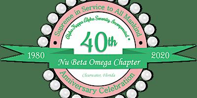 Nu Beta Omega's 40th Anniversary