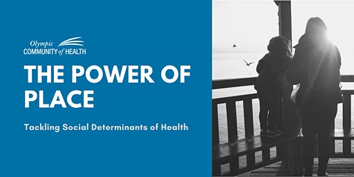 The Power of Place – Tackling Social Determinants of Health
