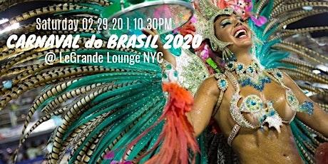 CARNAVAL do BRASIL 2020 - BRAZILIAN CARNIVAL in NYC tickets