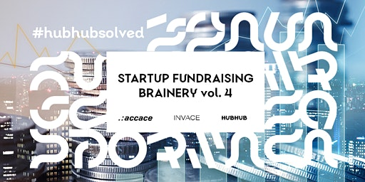 Startup Fundraising Brainery vol. 4