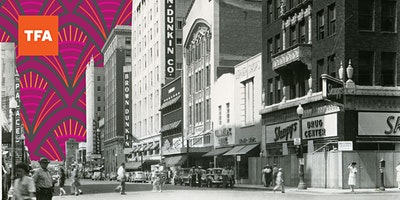2nd Saturday   Lost Tulsa: Main Street Then + Now
