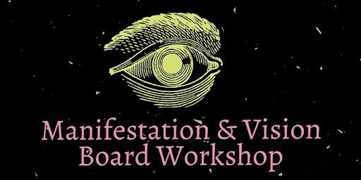 Manifestation & Vision Board Workshop