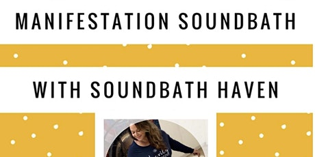 Manifestation Sound Bath with Gina from Soundbath Haven tickets