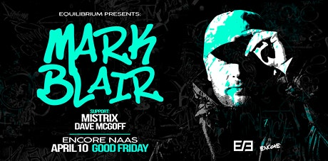 Equilibrium presents MARK BLAIR tickets