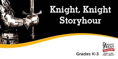 Knight, Knight Story Hour (K-3rd)