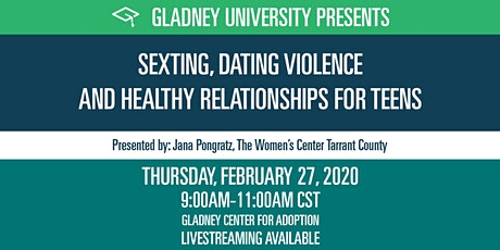 Sexting, Dating Violence and Healthy Relationships for Teens tickets