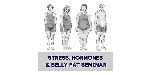 Hormones and Belly Fat Solutions: Free Seminar
