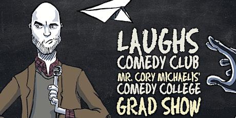 Cory Michaelis' Comedy College Grad. Show tickets
