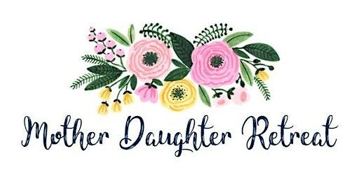 Mother & Daughter Renewal Retreat