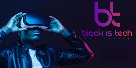 The Black Is Tech Conference 2020 tickets