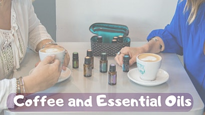 Coffee & doTERRA Essential Oils tickets