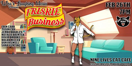 Who's Laughing Meow? - Friskie Business tickets