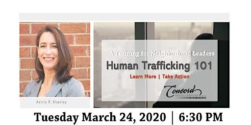 Human Trafficking 101: A Training for Neighborhood Leaders
