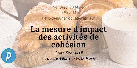 Petit déjeuner collaboratif : La mesure d'impact des activités de cohésion billets
