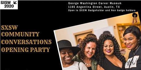 SXSW Community Conversations Opening Reception tickets
