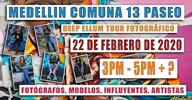 EVENTO GRATUITO - MEDELLIN COLOMBIA COMUNA 13 - INSTAGRAM - YOUTUBE - TICTOK - PASEO / TOUR FOTOGRÁFICO