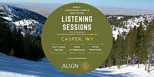 Casper Early Childhood Care & Education Listening Session — Daytime