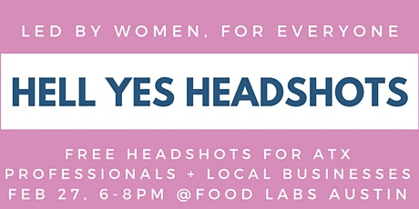 Hell Yes Headshots (Led by Women, for Everyone) tickets