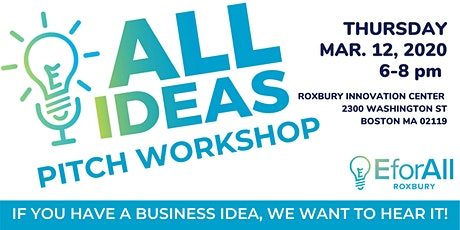EforAll Roxbury All Ideas Pitch Workshop tickets