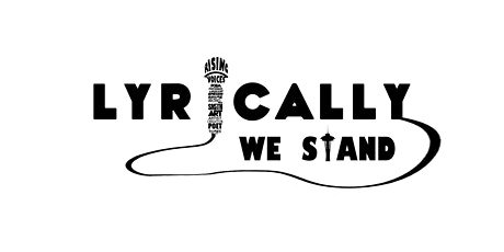 LyricallyWEstand is showcasing verbal talent's in our community!!! tickets