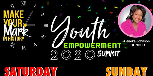 Make Your Mark in History - Youth Empowerment Summit 2020