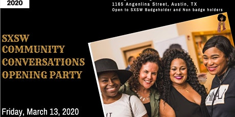 SXSW Community Conversations Opening Party tickets