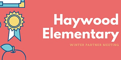 Haywood Elementary Winter Partner Meeting