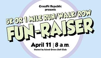 5k or 1 Mile Run/Walk/Row Fun-Raiser
