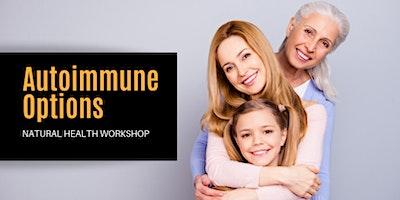 Thyroid & Autoimmune Options Workshop - EB