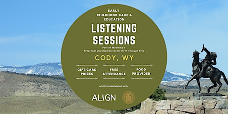 Cody Early Childhood Care & Education Listening Session — Evening tickets