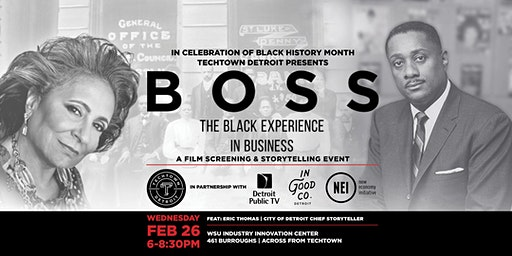 Boss: The Black Experience in Business: A Film Screening & Storytelling Event