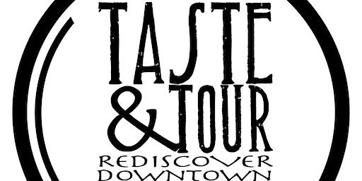 Taste & Tour 2020 - Rediscover Downtown Johnstown