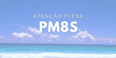 *PM8S*  PROGRAMA DE MINDFULNESS EM 8 SEMANAS ingressos
