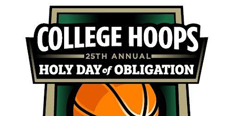 College Hoops Holy Day of Obligation tickets